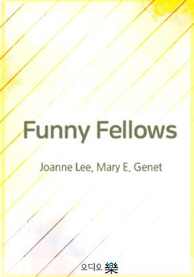 <a href='contents.php?CS_CODE=CS201106081427'>Funny Fellows</a> 책표지